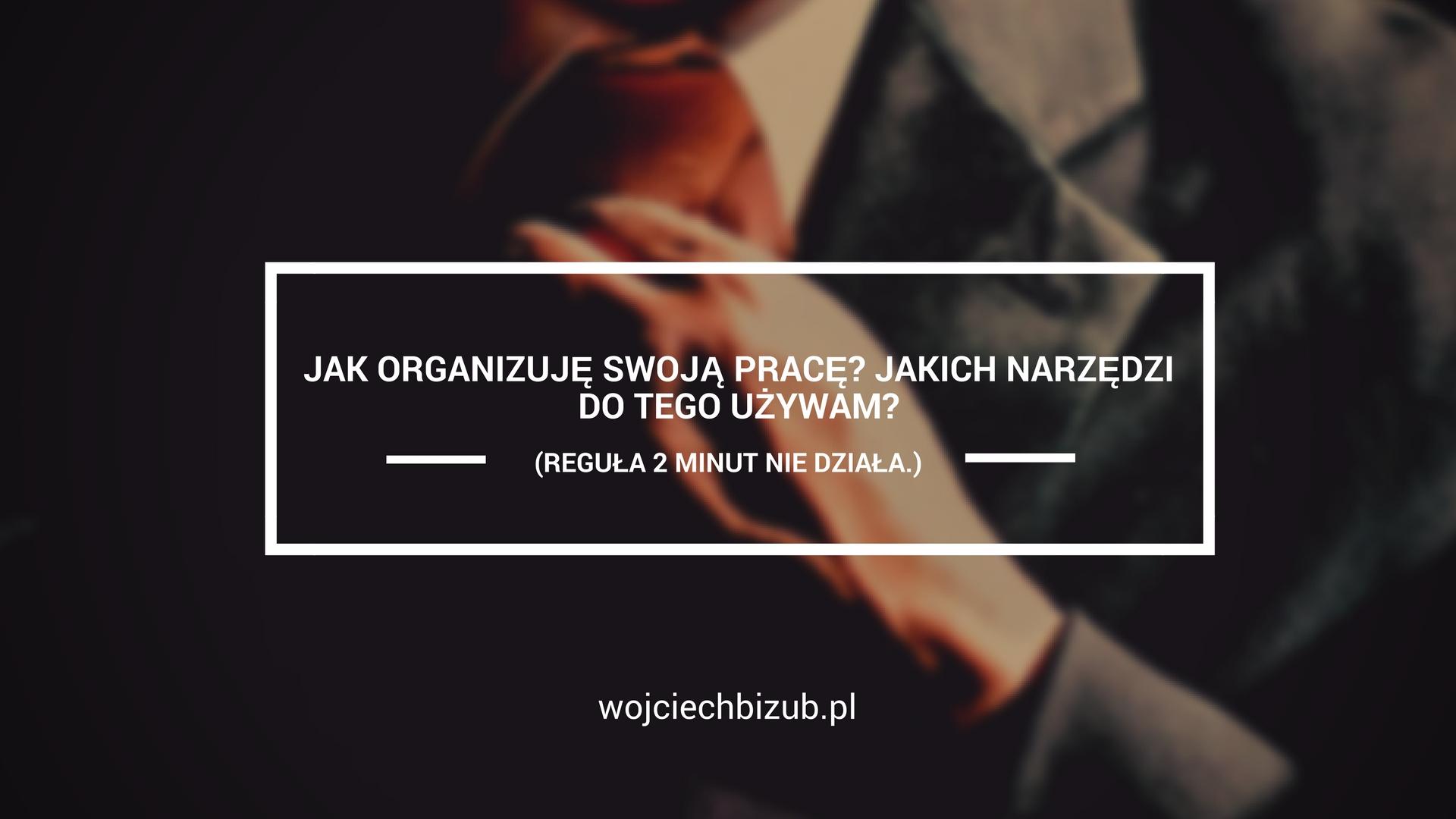 narzędzia do organizacji pracy