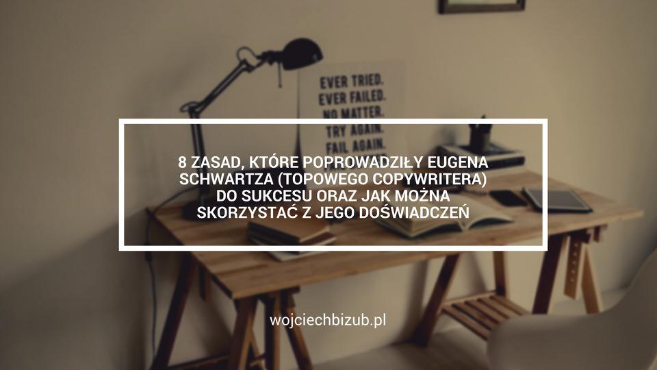 8 zasad topowego copywritera - Droga do sukcesu